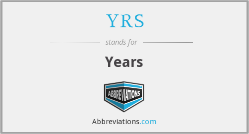 What does YRS stand for?