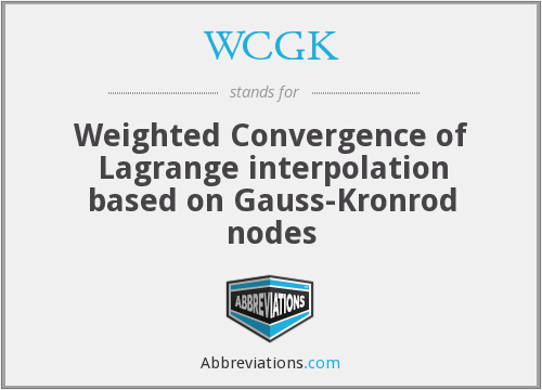 What does WCGK stand for?