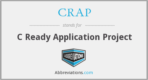 What does CRAP stand for?