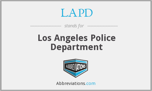 What does LAPD stand for?