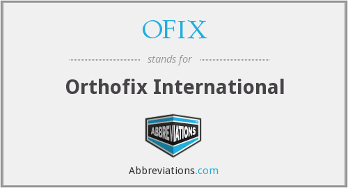 What does OFIX stand for?