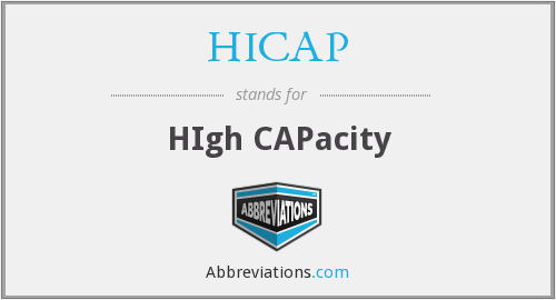 What does HICAP stand for?