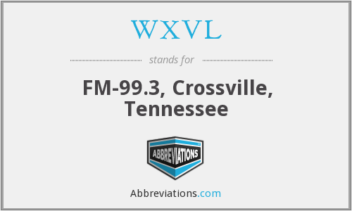 What does WXVL stand for?