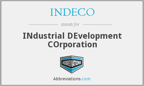 What does INDECO stand for?