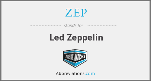 What does ZEP stand for?