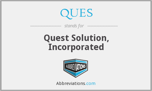 What does QUES stand for?