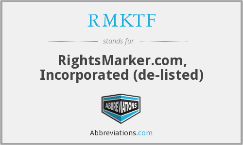 What does RMKTF stand for?