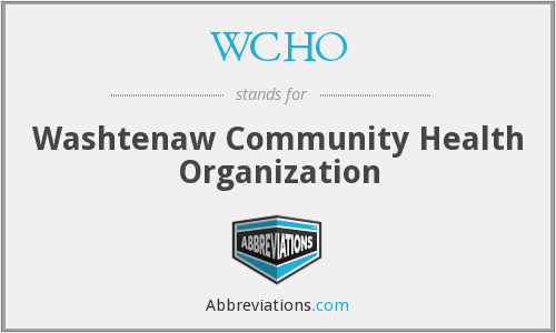 What does WCHO stand for?