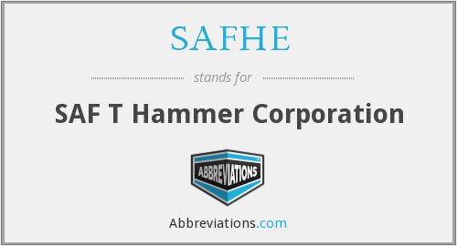 What does SAFHE stand for?