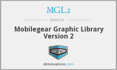 What does MGL2 stand for?