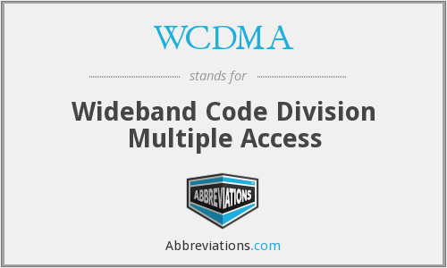 What does WCDMA stand for?