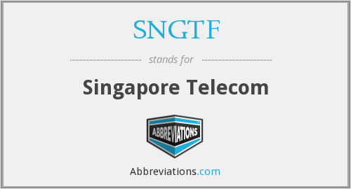 What does SNGTF stand for?