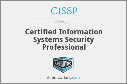 What does CISSP stand for?