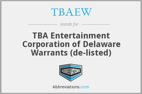 What does TBAEW stand for?