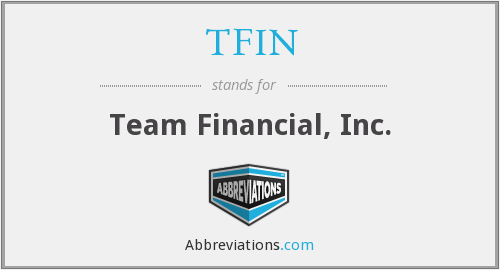 What does TFIN stand for?