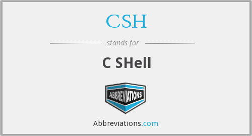 What does CSH stand for?