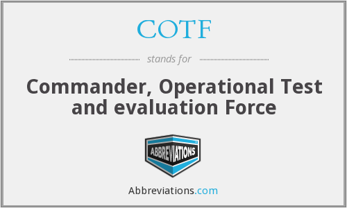 What does COTF stand for?