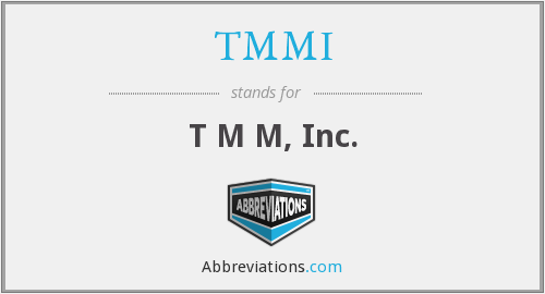 What does TMMI stand for?