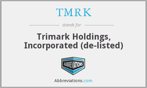What does TMRK stand for?