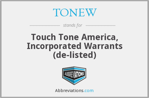 What does TONEW stand for?