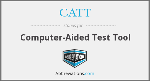 What does CATT stand for?