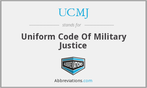 What does UCMJ stand for?