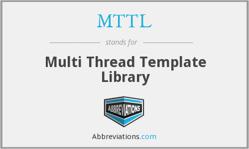 What does MTTL stand for?