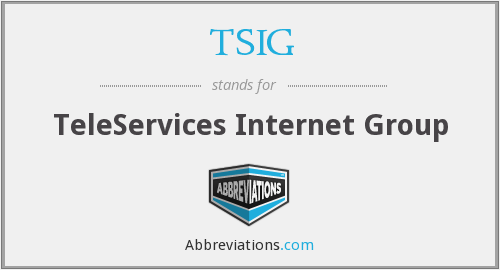 What does TSIG stand for?