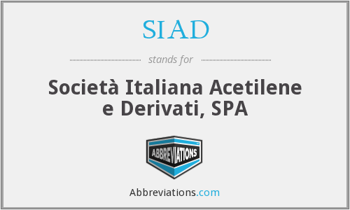 What does SIAD stand for?