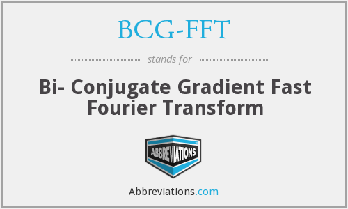 What does BCG-FFT stand for?