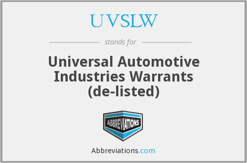 What does UVSLW stand for?