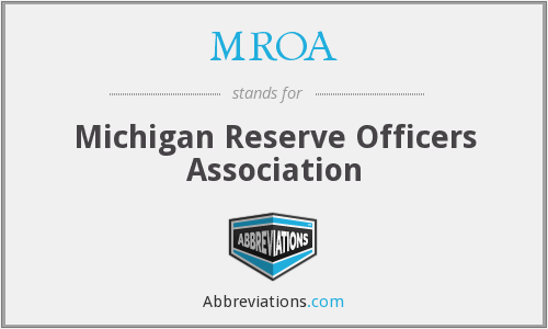 What does MROA stand for?
