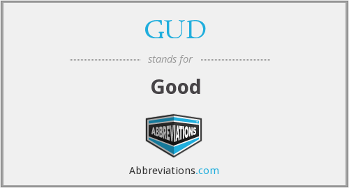What does GUD stand for?