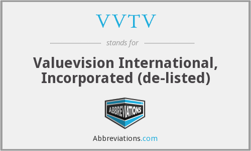 What does VVTV stand for?