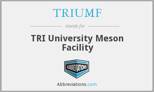 What does TRIUMF stand for?