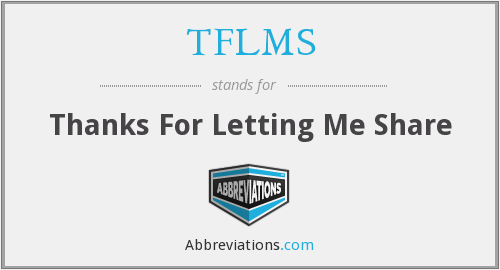 What does TFLMS stand for?
