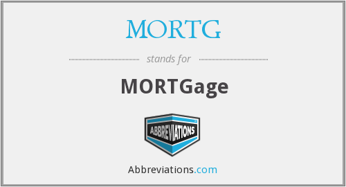 What does MORTG stand for?