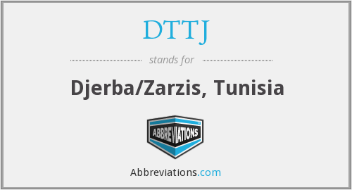 What does DTTJ stand for?