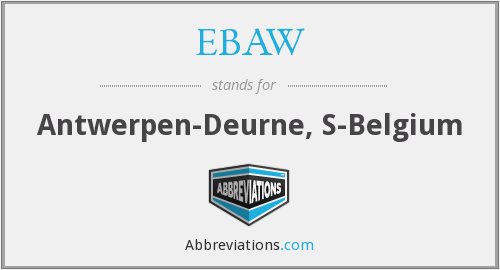 What does EBAW stand for?