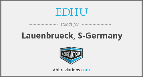 What does EDHU stand for?
