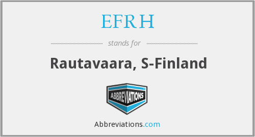 What does EFRH stand for?