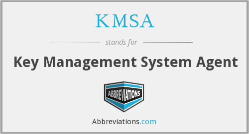 What does KMSA stand for?