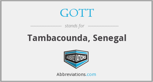 What does GOTT stand for?