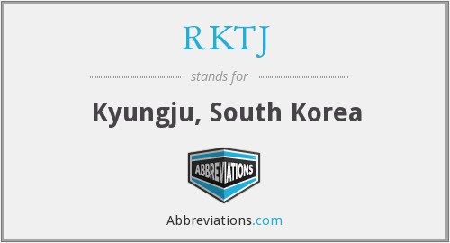 What does RKTJ stand for?