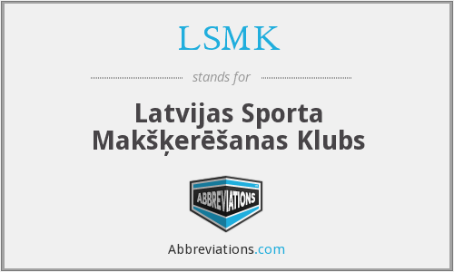 What does LSMK stand for?