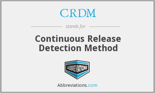What does CRDM stand for?