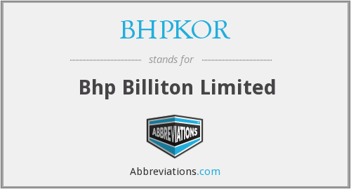 What does BHPKOR stand for?