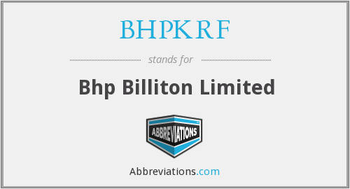 What does BHPKRF stand for?