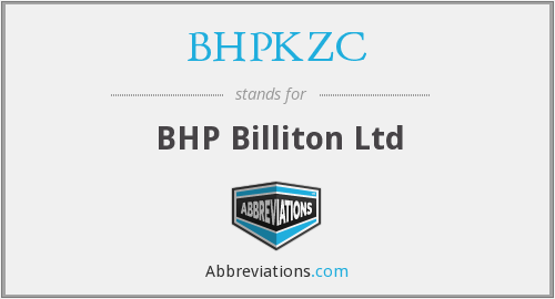 What does BHPKZC stand for?