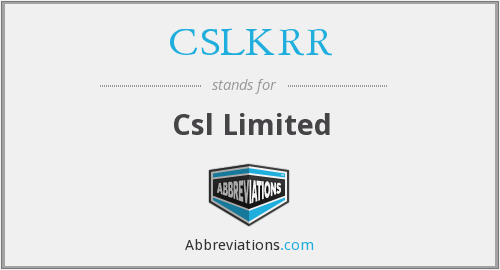 What does CSLKRR stand for?